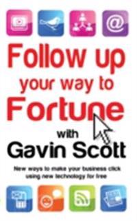 Follow up your way to Fortune