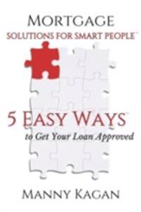 Mortgage Solutions for Smart People
