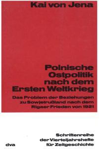 Polnische Ostpolitik nach dem Ersten Weltkrieg