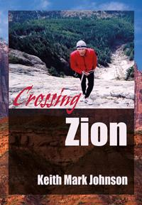 Crossing Zion: A Man-Tale in Three Acts