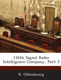 116th Signal Radio Intelligence Company, Part 3