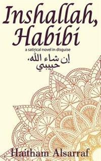 Inshallah, Habibi