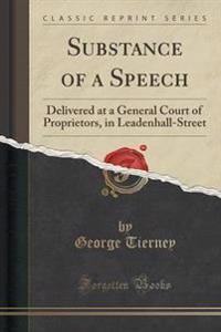 Substance of a Speech