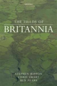 Fields of Britannia: Continuity and Change in the Late Roman and Early Medieval Landscape