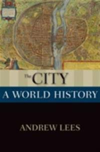 City: A World History
