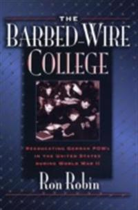 Barbed-Wire College