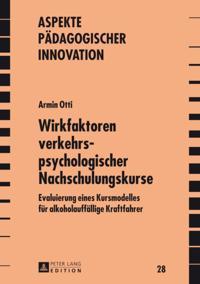 Wirkfaktoren verkehrspsychologischer Nachschulungskurse