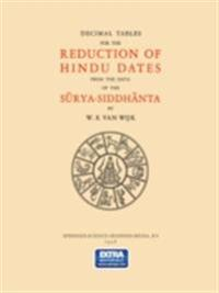 Decimal Tables for the Reduction of Hindu Dates from the Data of the Surya-Siddhanta