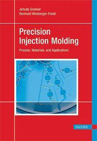 Precision Injection Molding: Process, Materials, and Applications