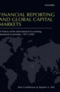 Financial Reporting and Global Capital Markets: A History of the International Accounting Standards Committee, 1973-2000