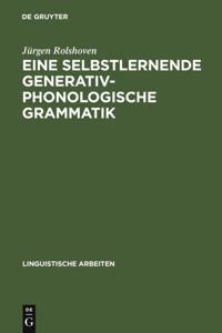 Eine selbstlernende generativ-phonologische Grammatik