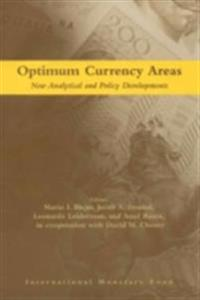 Optimum Currency Areas:New Analytical and Policy Developments