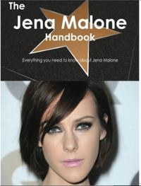 Jena Malone Handbook - Everything you need to know about Jena Malone