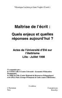 MAITRISE DE L'ECRIT : QUELS ENJEUX ET QUELLES REPONSES AUJOU