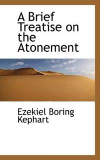 A Brief Treatise on the Atonement