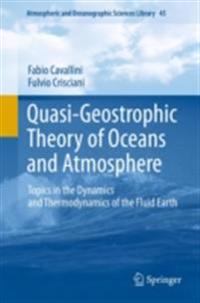 Quasi-Geostrophic Theory of Oceans and Atmosphere