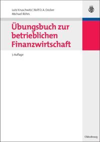 Ubungsbuch zur betrieblichen Finanzwirtschaft
