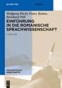 Einfuhrung in die romanische Sprachwissenschaft