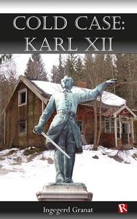 Cold Case: Karl XII