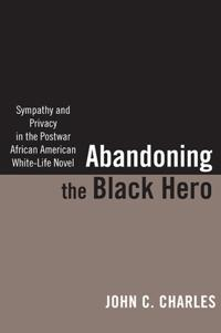 Abandoning the Black Hero