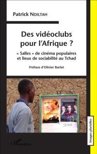 Des videosclubs pour l'Afrique ?
