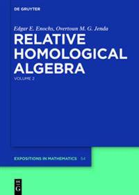 Relative Homological Algebra
