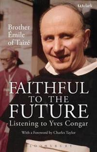 Faithful to the Future