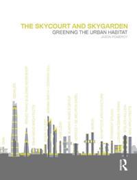 Skycourt and Skygarden