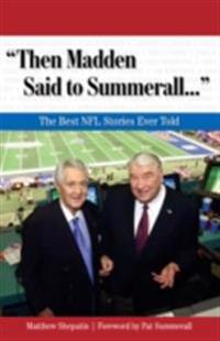 &quote;Then Madden Said to Summerall. . .&quote;