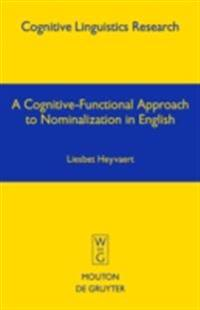 Cognitive-Functional Approach to Nominalization in English
