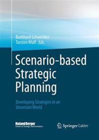 Scenario-based Strategic Planning