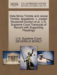 Deta Mona Trimble and Jessie Trimble, Appellants, V. Joseph Roosevelt Gordon et al. U.S. Supreme Court Transcript of Record with Supporting Pleadings