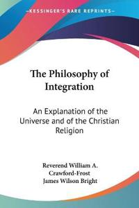 The Philosophy Of Integration