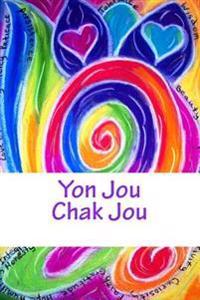 Yon Jou -- Chak Jou