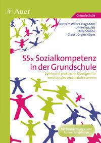 55x Sozialkompetenz in der Grundschule