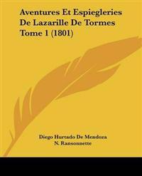 Aventures Et Espiegleries De Lazarille De Tormes