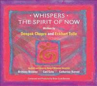 Whispers--the Spirit of Now