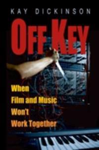Off Key: When Film and Music Wont Work Together
