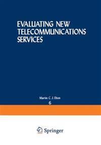 Evaluating New Telecommunications Services