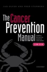 Cancer Prevention Manual: Simple rules to reduce the risks