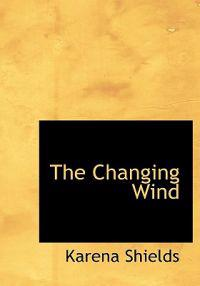 The Changing Wind