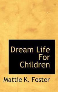 Dream Life for Children