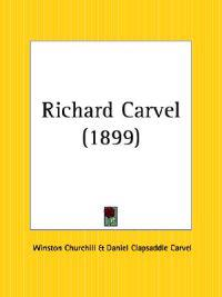 Richard Carvel 1899