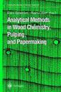 Analytical Methods in Wood Chemistry, Pulping and Papermaking