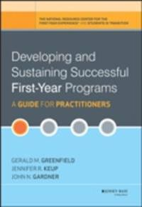 Developing and Sustaining Successful First-Year Programs