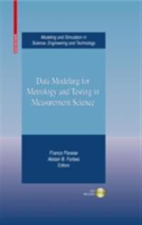 Data Modeling for Metrology and Testing in Measurement Science