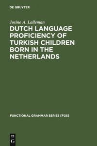 Dutch Language Proficiency of Turkish Children Born in the Netherlands