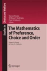 Mathematics of Preference, Choice and Order