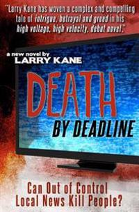 Death by Deadline: Can Out of Control Local News Kill People?