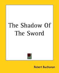 The Shadow Of The Sword